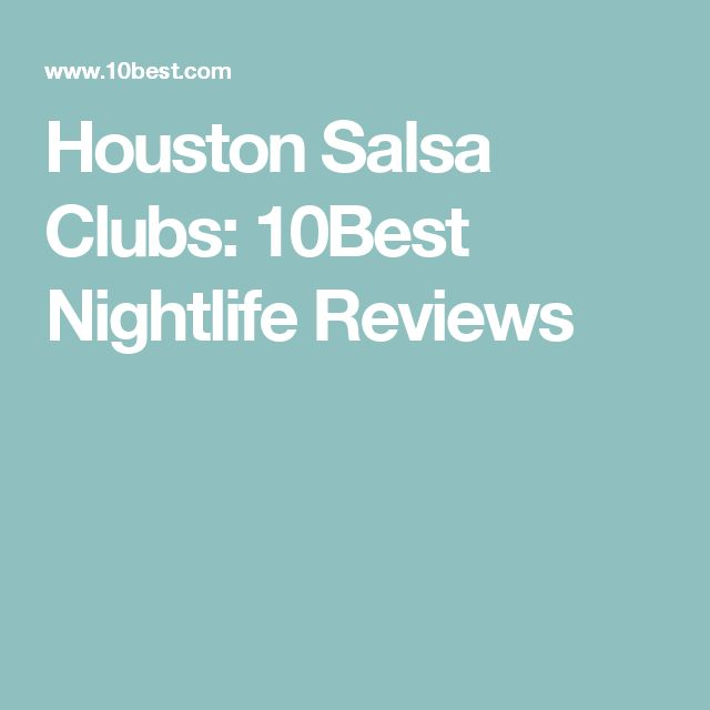Houston Salsa Clubs:  10Best Nightlife Reviews