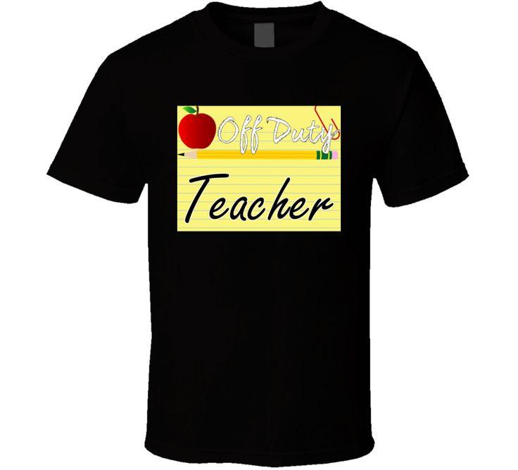 Off Duty Teacher 2.0  T Shirt