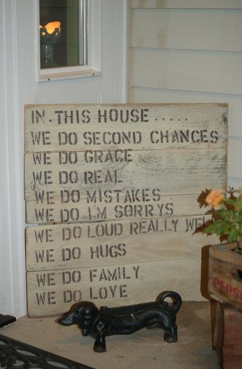 Good rules! I want to do something like this for our house!