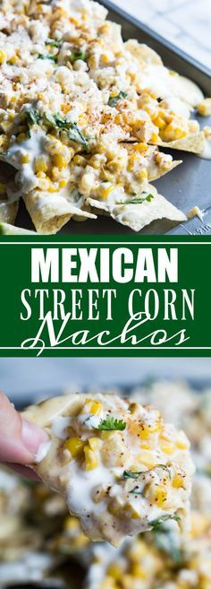 Mexican Street Corn Nachos! Chips loaded up with all the flavors of a classic mexican street corn and smothered with a creamy, spicy queso blanco