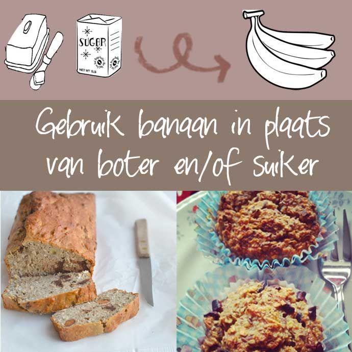 Bakken zonder geraffineerde suiker en boter. Wil jij minder calorieën binnenkrijgen en gezonder eten? Gebruik banaan en geen boter en geraffineerde suiker..