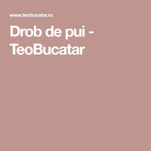 Drob de pui - TeoBucatar