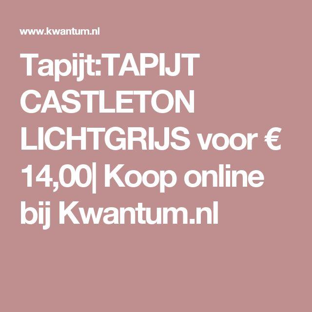 Tapijt:TAPIJT CASTLETON LICHTGRIJS voor € 14,00| Koop online bij Kwantum.nl