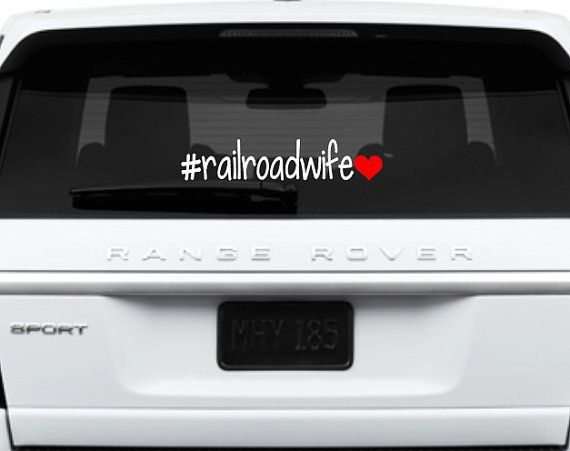 Hey, I found this really awesome Etsy listing at https://www.etsy.com/listing/224669661/railroad-wife-car-decal-railroadwife-car