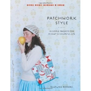 £6.96 Patchwork Style: 34 Simple Projects for a Cozy and Colorful Life (Make Good Crafts and Life)