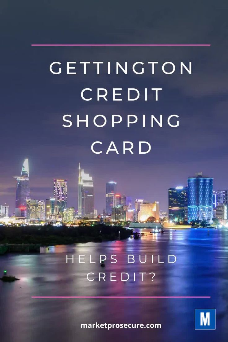 Gettington shopping card to build credit video build