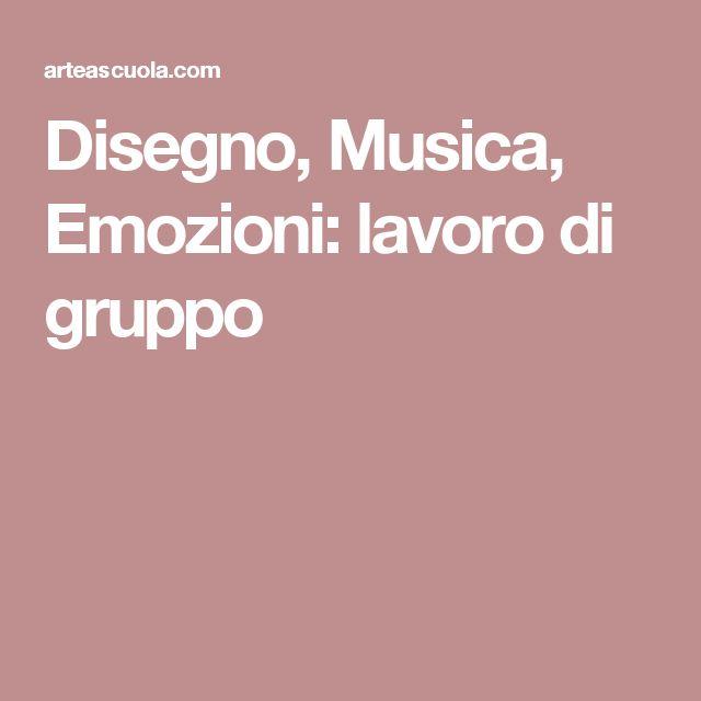 Disegno, Musica, Emozioni: lavoro di gruppo