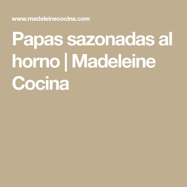 Papas sazonadas al horno   Madeleine Cocina