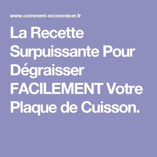 La Recette Surpuissante Pour Dégraisser FACILEMENT Votre Plaque de Cuisson.