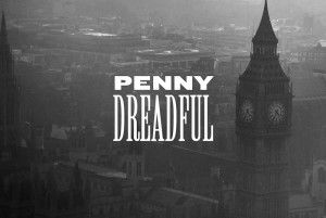 Penny Dreadful - London, I've found my winter tv series, scary, gruesome but awesome. Watch from behind a cushion with lights on!