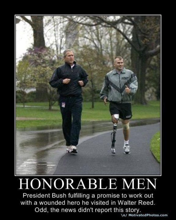 The right stories are never even mentioned. Thumbs up to you, President Bush, you are a man of honor and a true Patriot.