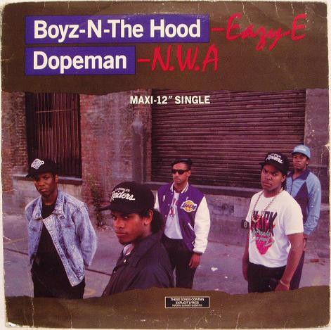 Eazy E N W A Boyz N The Hood Dopeman At Discogs 1988 Old School Music Nwa Movie Nwa