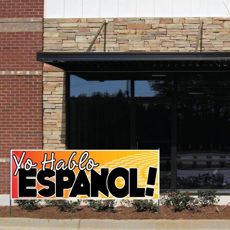 Yo Hablo Espanol! Vinyl Banner with Grommets