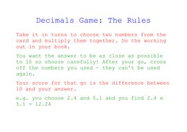 Multiplying Decimals Game by lizhanbury - Teaching Resources - Tes