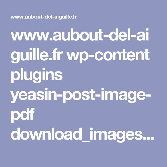 www.aubout-del-aiguille.fr wp-content plugins yeasin-post-image-pdf download_images_pdf.php