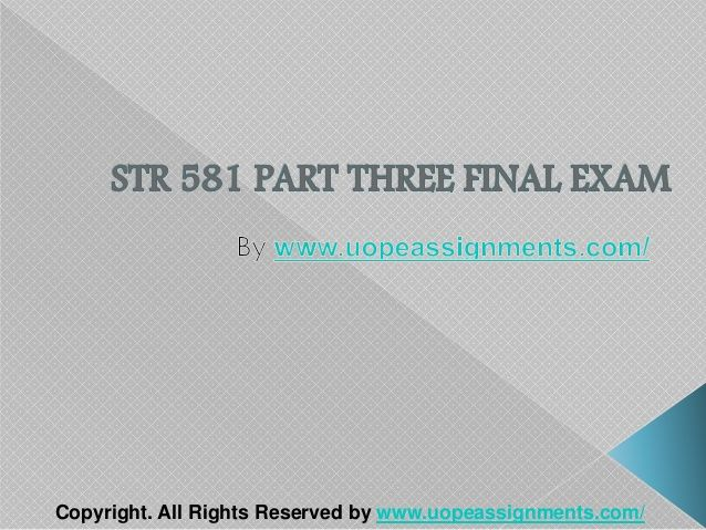 Want to be a straight 'A' student? Join us and experience it by yourself. http://www.UopeAssignments.com/ provide STR 581 Capstone Three and Entire Course question with answers. LAW, Finance, Economics and Accounting Homework Help, University of Phoenix Final Exam Study Guide, UOP Homework Help etc. Complete A grade tutorials.