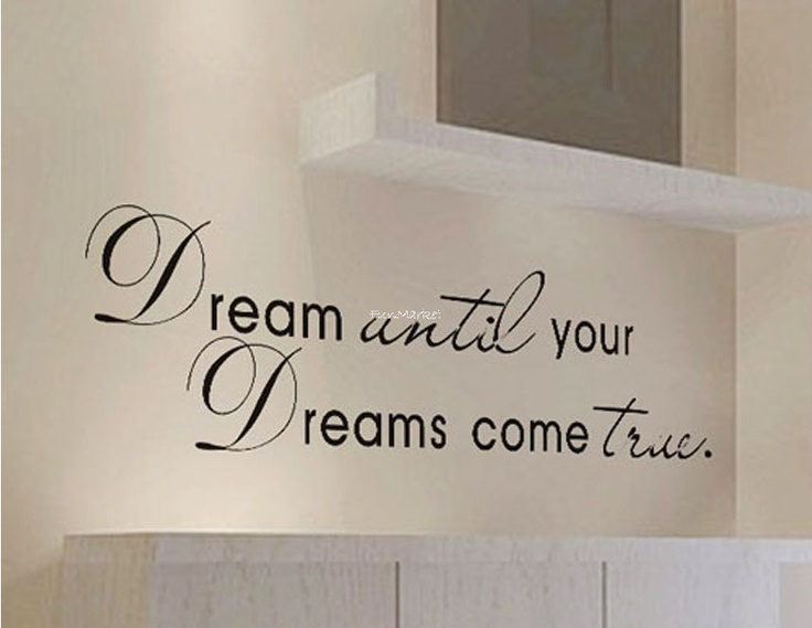 wall decal words phrase sentence wall sticker dream until your dreams come true designed for bedroom office livingroom playroom or kitchen. $22.00, via Etsy.