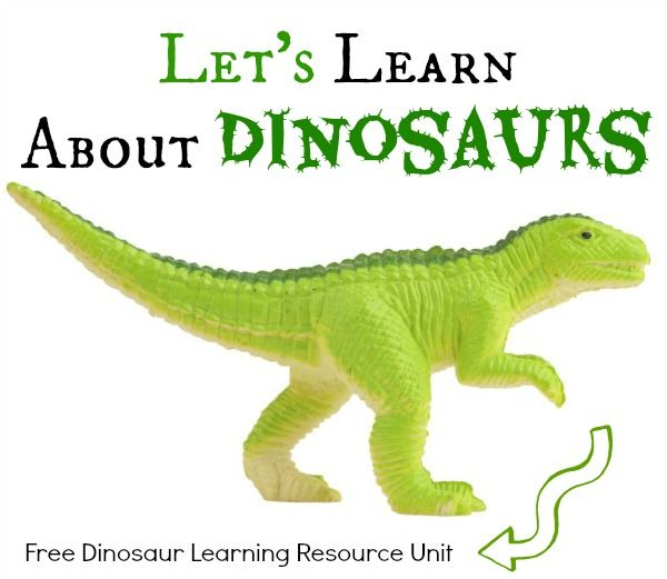 Let's Learn About Dinosaurs: Free Dinosaur Learning Resource Unit