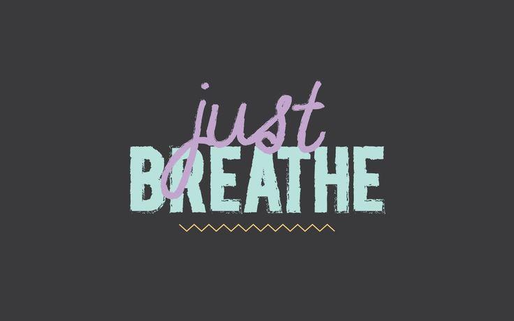 Just Breath Desktop Wallpaper