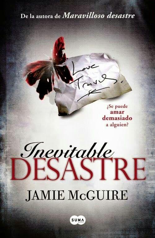 Inevitable Desastre 2do libro de la trilogia Maravilloso Desastre