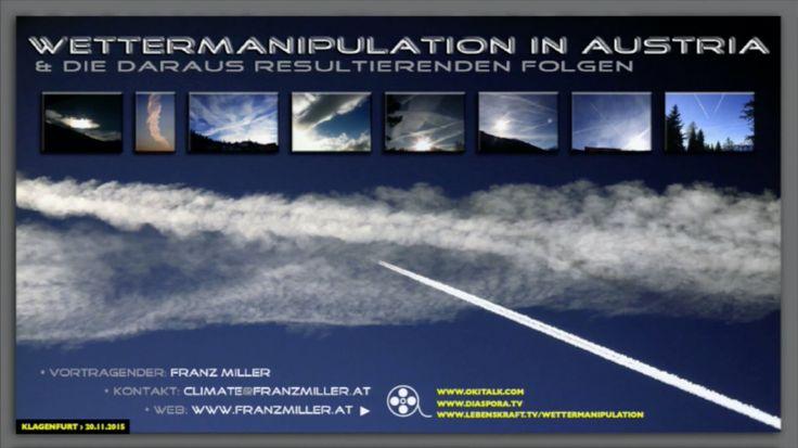 Wettermanipulation (Chemtrails) in Austria und die daraus resultierenden...