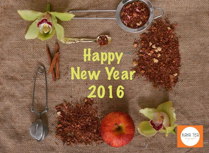 Happy New Year 2016 from kaya tea organic