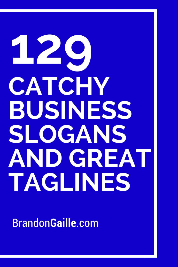 List Of 151 Catchy Business Slogans And Great Taglines