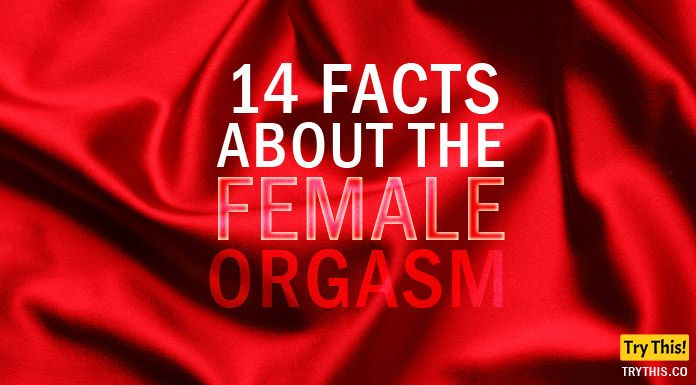 Female Orgasm: 14 Facts About the Female Orgasm