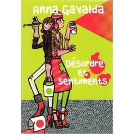 Désordre et sentiments - Anna Gavalda - Amazon.fr - Livres