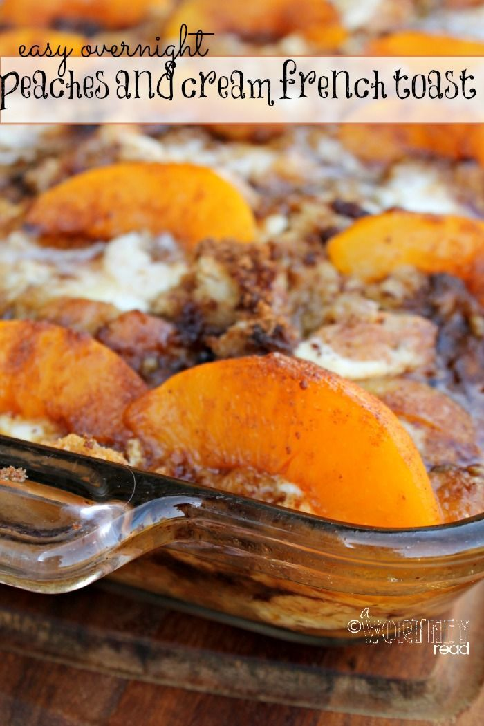 Get your inner foodie on with this tantalizing for Peaches and Cream French Toast. This french toast recipe can be made overnight. This easy recipe will be perfect for the Holidays since it's one thing you can check off your list before you go to bed and not worry about breakfast in the morning! easy recipes, french toast recipes
