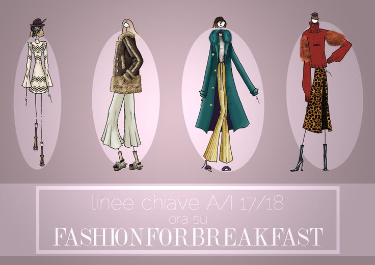 Su www.fashionforbreakfast.it sono disponibili le linee dell'Autunno/Inverno 2017-2018, come sempre in maniera chiara  e approfondita.  Per acquistare subito l'abbonamento segui il link http://goo.gl/pPeBEW.