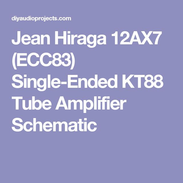 jean hiraga 12ax7 ecc83 singleended kt88 tube amplifier schematic1003cct23oelectricfancontrolsmethodselectricfanrelaywiring #17