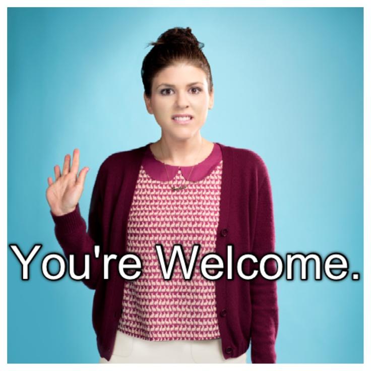"Awkward; sadie saxton; ""You're welcome."" favorite show :)"