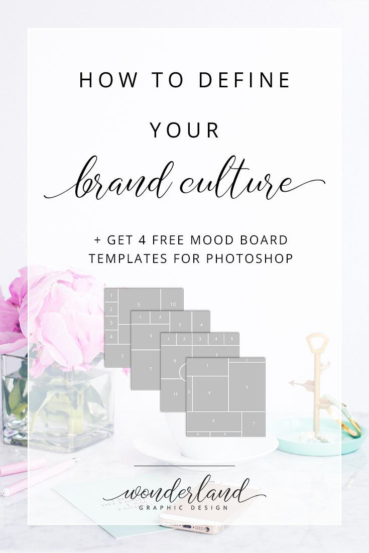 How to Define Your Brand Culture (+ Get 4 Free Mood Board Templates) — Wonderland Graphic Design