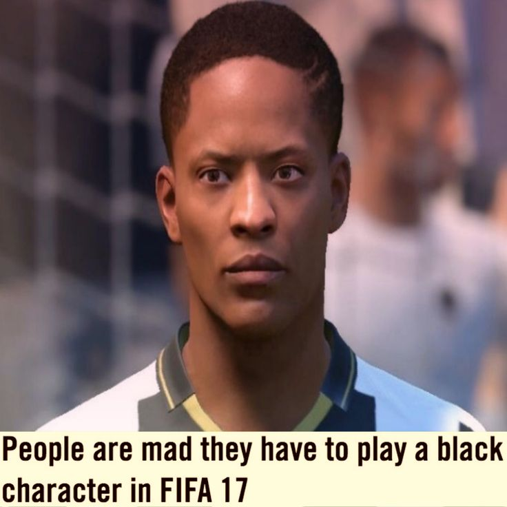 People are mad they have to play a black character in FIFA 17 [Vice News ] ➤ https://news.vice.com/article/people-are-mad-they-have-to-play-a-black-character-in-fifa-17 ②⓪①⑥ ⓪⑨ ③⓪