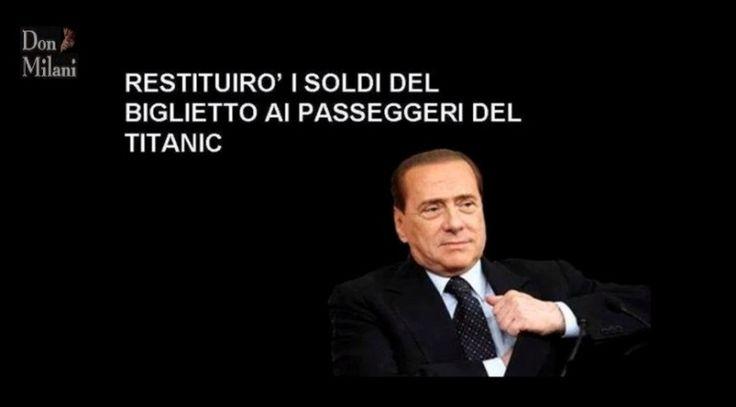 Berlusconi e i biglietti del Titanic
