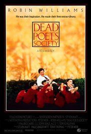 Dead Poets Society Poster 1989 Robin Williams played John Keating.