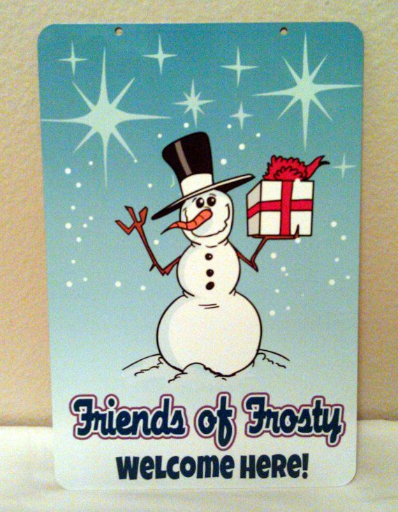 Christmas Holiday Sign Frosty's Friends Welcome by LogoPrint