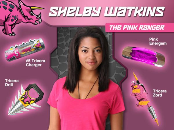 Shelby Watkins is the Pink Dino Charge Ranger of the Dino Charge Rangers. Shelby is a rough n' tough tomboy who doesn't mind getting her nails dirty! She balances her tough physicality with a sharp mind and love for paleontology. Shelby is the 1st African American Pink Ranger in Power Rangers History.
