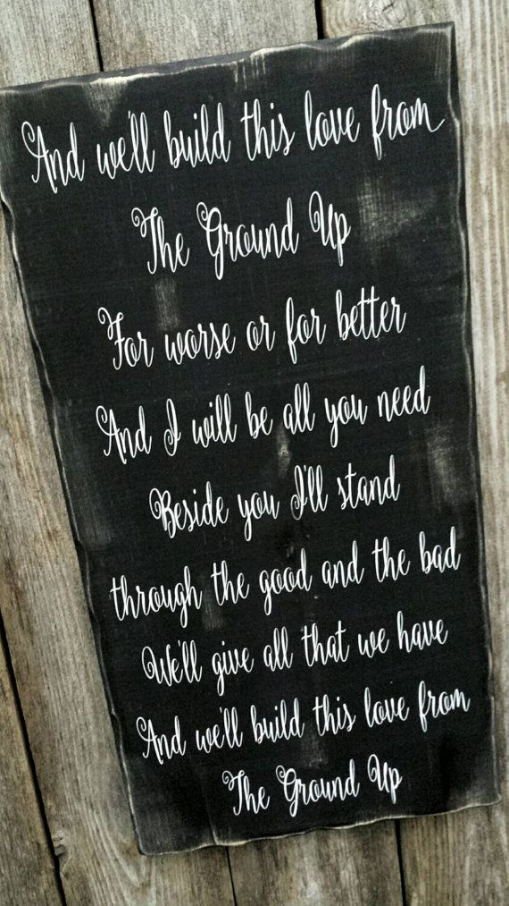 From The Ground Up Dan & Shay Song Lyric Sign, We'll Build