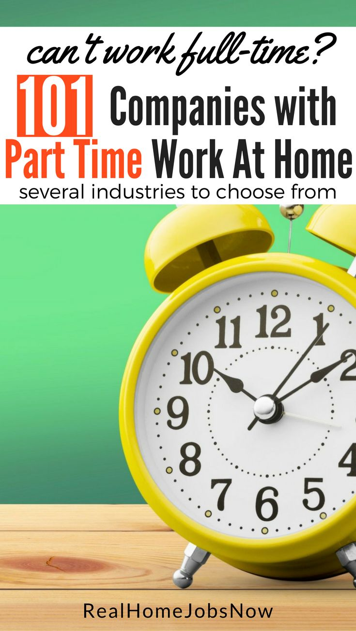 101 Companies With Part Time Work From Home For Extra Money