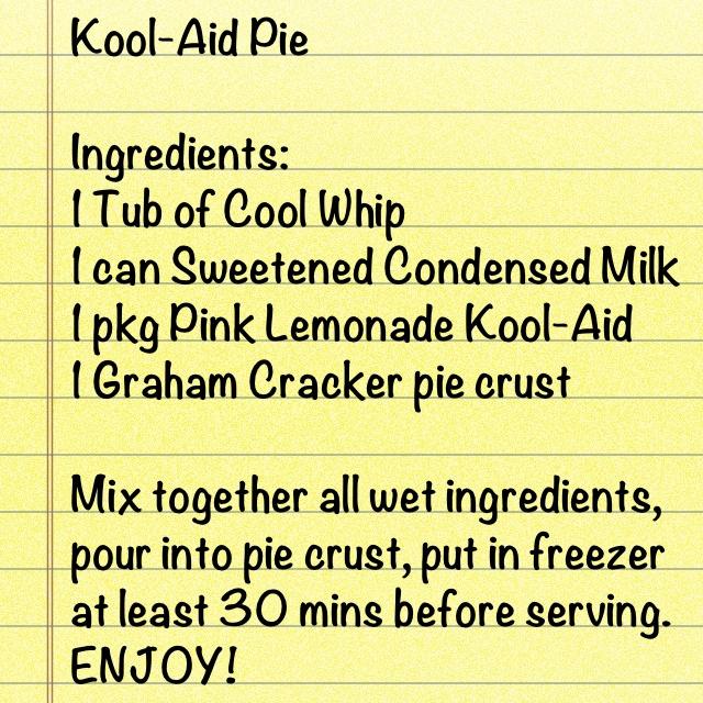 Kool-Aid Pie / Recipe By:  Shannon B. Fort Smith, AR