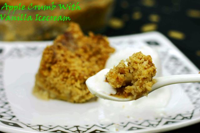 Apple Crumb With Vanilla Ice cream A warm crumby delight on a cold winter evening with icecream #yum!! #dessert #applecrunble #sweettooth #homemade #easyrecipe #kidsrecipe Recipe at: www.annapurnaz.in