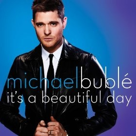 Download It's A Beautiful Day by  Michael Bublé & Get 25% Off Your Next MP3 Purchase