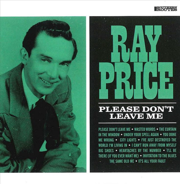Ray Price - Please Don't Leave Me