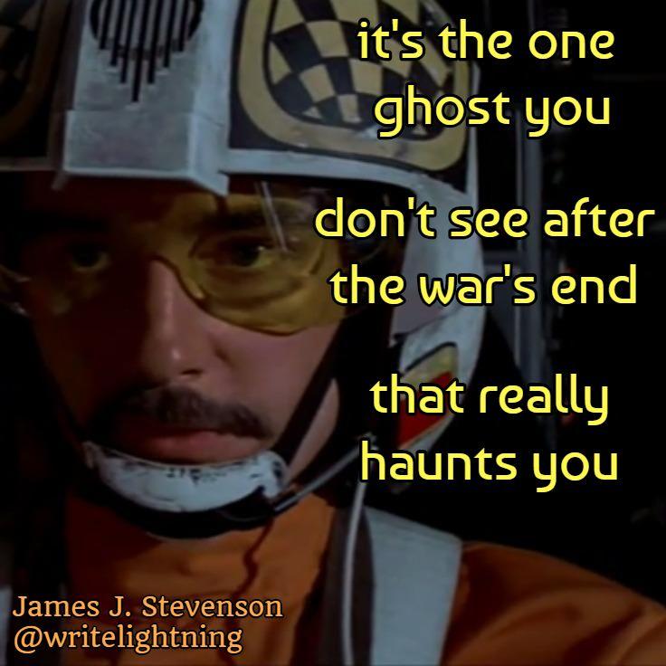 Star Wars haiku. Poetry by James J. Stevenson. Miss you, Biggs!