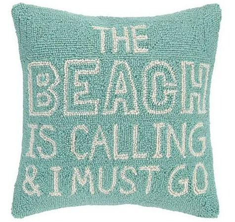 Beach Pillows with Quotes: http://www.completely-coastal.com/2016/01/hooked-beach-pillows-with-sayings.html The Beach is Calling & I Must Go!