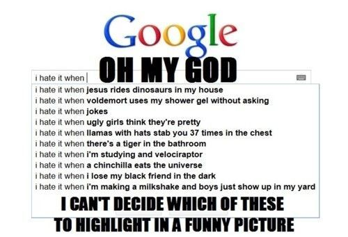 i hate it when - Google Search