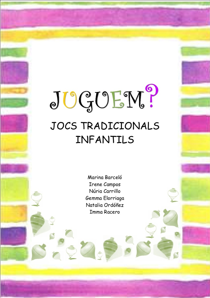 jocs-7568574 by MARTA FIGUERAS via Slideshare
