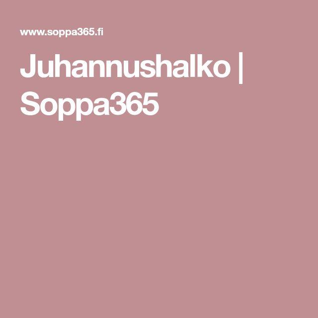 Juhannushalko | Soppa365